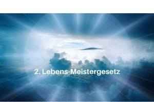 2. Lebens-Meistergesetz