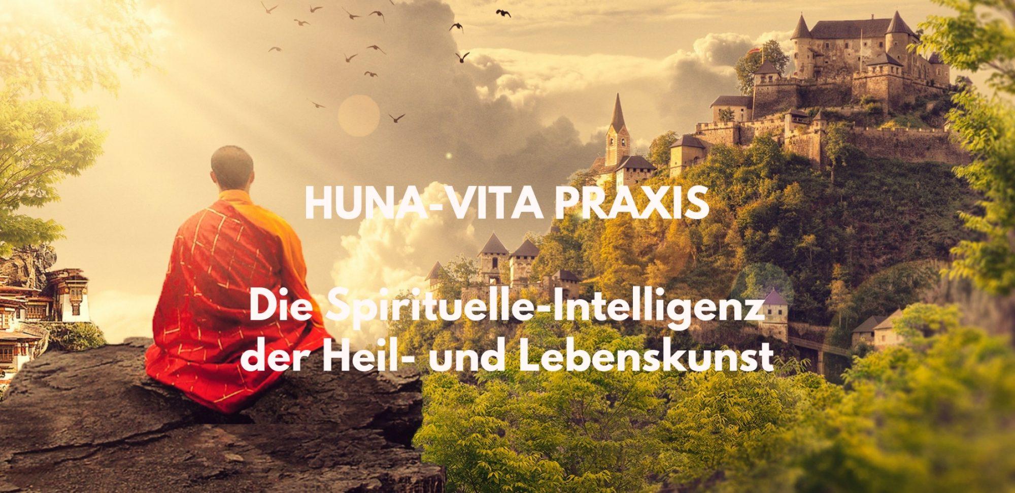 Die HUNA-Praxis der Spirituellen-Intelligenz