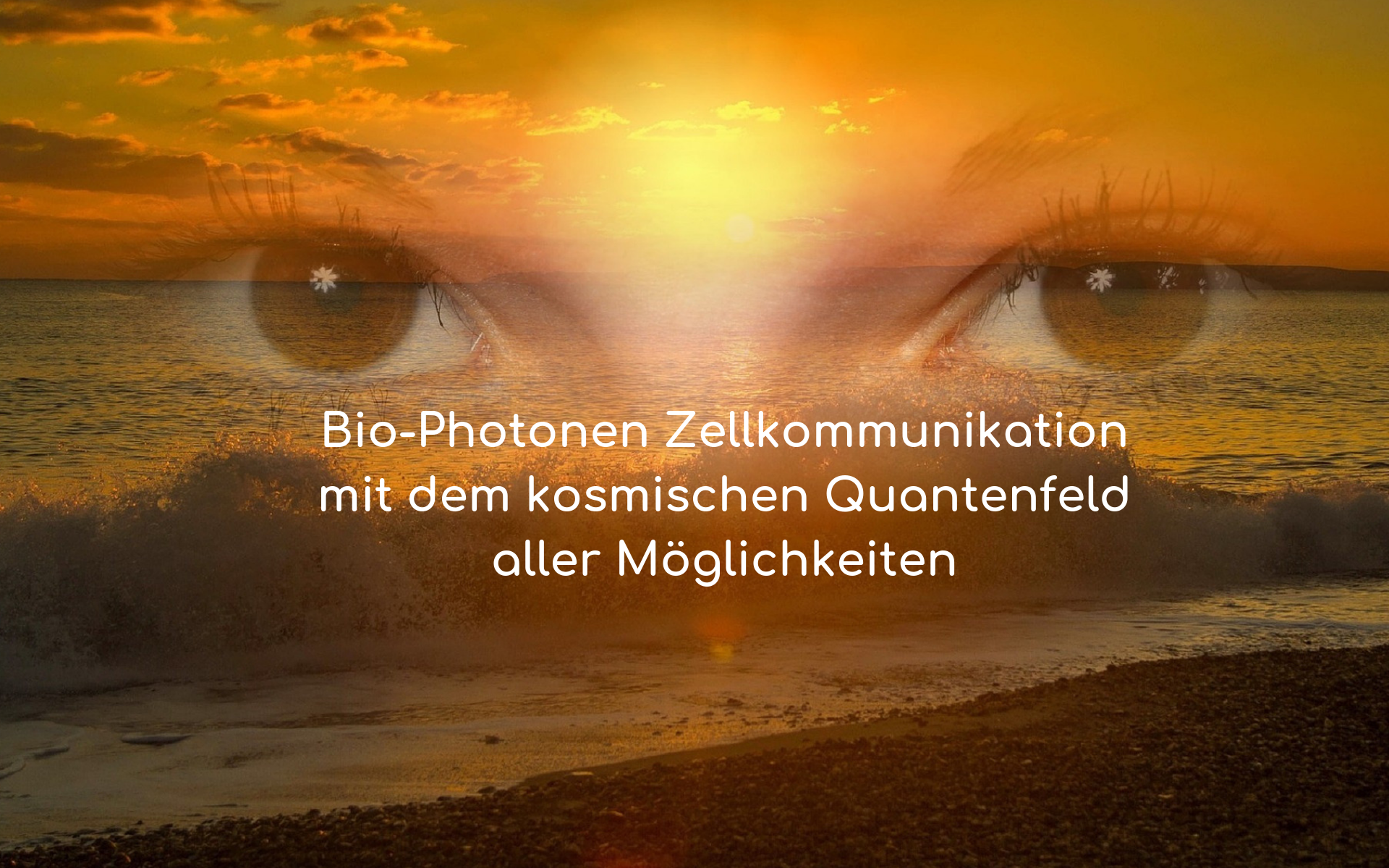 Huna Bio-Photonen Kommunikation